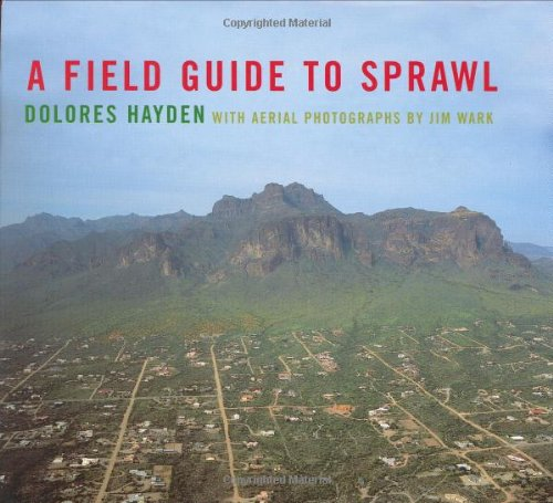 A Field Guide to Sprawl 9780393731255