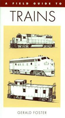 A Field Guide to Trains of North America 9780395701126