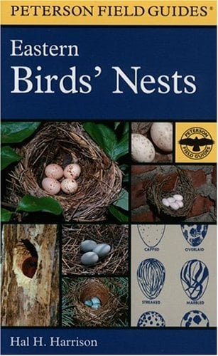 A Field Guide to Eastern Birds' Nests: United States East of the Mississippi River - Harrison, Hal H. / Houghton Mifflin Company / Peterson, Roger Tory