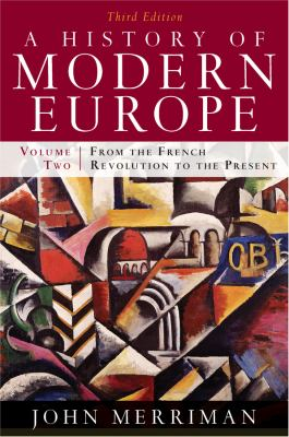 A History of Modern Europe, Volume 2: From the French Revolution to the Present 9780393933857