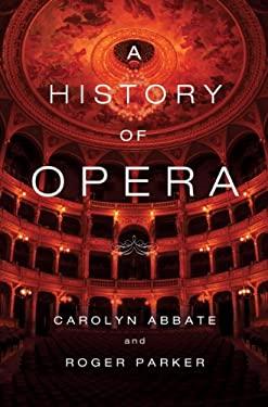 A History of Opera 9780393057218
