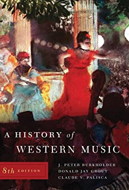A History of Western Music [With Access Code] 9780393931259