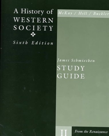 A History of Western Society Volume II Study Guide 9780395904411