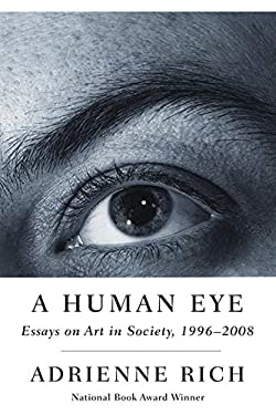 A Human Eye: Essays on Art in Society, 1996-2008 9780393070064