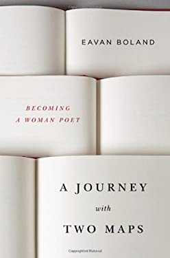 A Journey with Two Maps: Becoming a Woman Poet 9780393052145