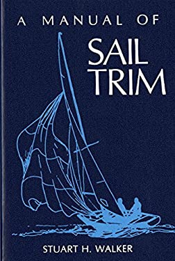 The Manual of Sail Trim 9780393032963