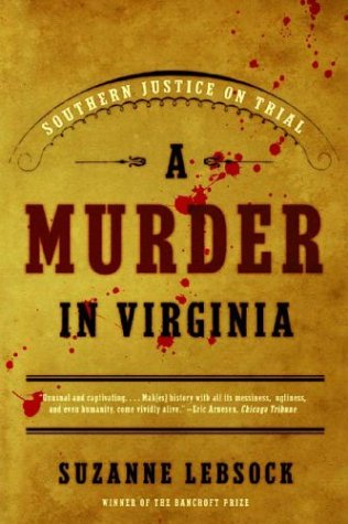 A Murder in Virginia: Southern Justice on Trial 9780393326062