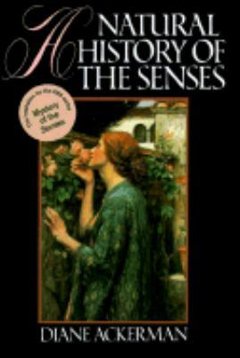 A Natural History of the Senses 9780394573359