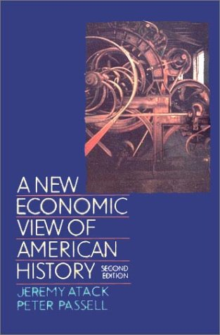 A New Economic View of American History: From Colonial Times to 1940 9780393963151