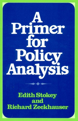 A Primer for Policy Analysis 9780393090987