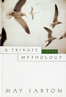 A Private Mythology: Poems 9780393315523