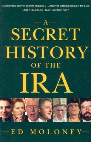 A Secret History of the IRA 9780393325027