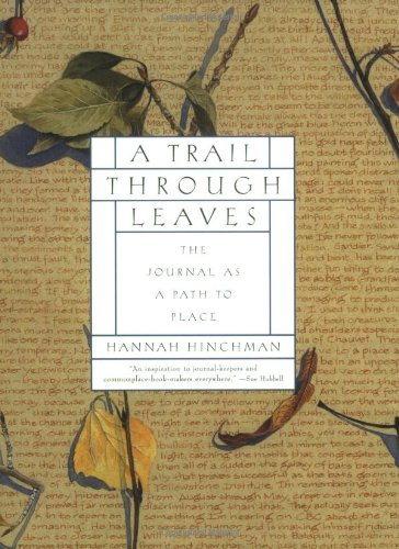 A Trail Through Leaves: The Journal as a Path to Place 9780393318852