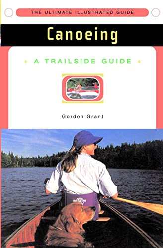 A Trailside Guide: Canoeing 9780393314892