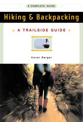 A Trailside Guide: Hiking & Backpacking 9780393313345