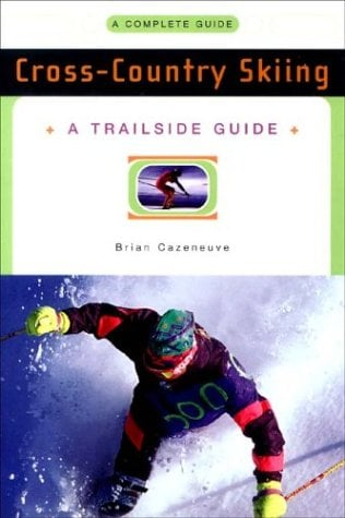 A Trailside Guide: Cross-Country Skiing 9780393313352