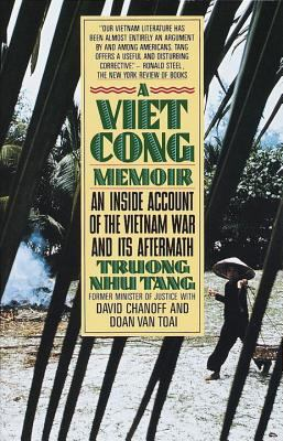 A Vietcong Memoir: An Inside Account of the Vietnam War and Its Aftermath 9780394743097