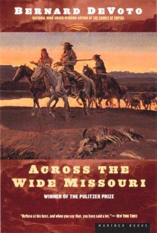 Across the Wide Missouri 9780395924976