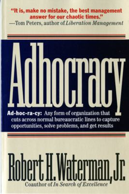 Adhocracy: The Power to Change 9780393310849