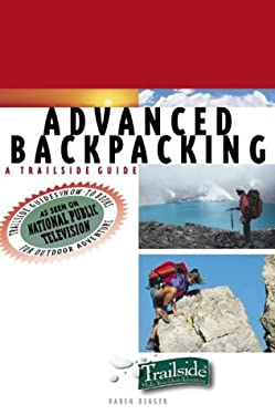 Advanced Backpacking: A Trailside Guide 9780393317695