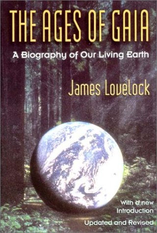 Ages of Gaia: A Biography of Our Living Earth 9780393312393