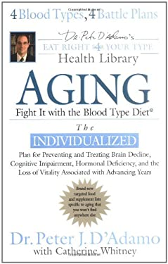 Aging: Fight It W/ The Blood Type Diet 9780399153105