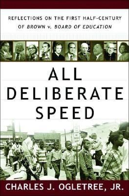 All Deliberate Speed: Reflections on the First Half-Century of Brown V. Board of Education 9780393058970
