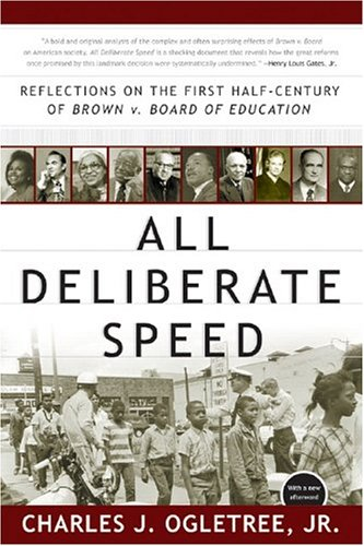 All Deliberate Speed: Reflections on the First Half-Century of Brown V. Board of Education 9780393326864