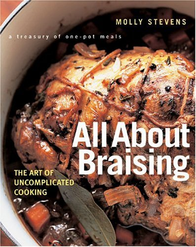 All about Braising: The Art of Uncomplicated Cooking 9780393052305