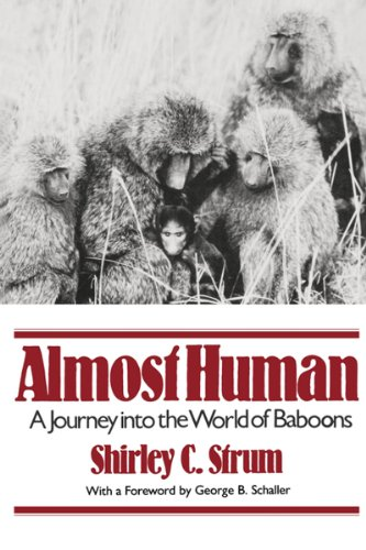 Almost Human: A Journey Into the World of Baboons 9780393307085
