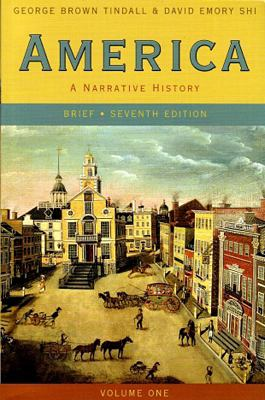 America, Volume One Brief: A Narrative History