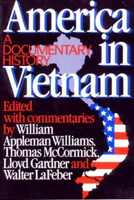 America in Vietnam: A Documentary History 9780393305555