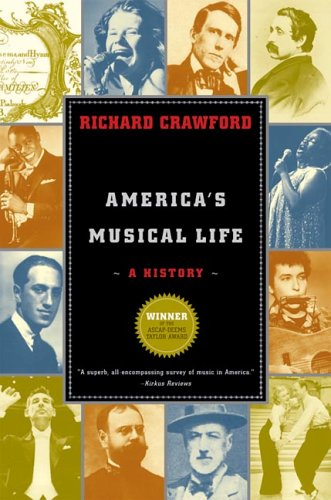 America's Musical Life: A History 9780393327267
