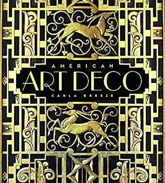 American Art Deco: Modernistic Architecture and Regionalism 9780393019704