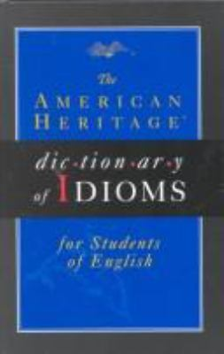 American Heritage ESL Idioms Dictionary (Hc) 9780395976197