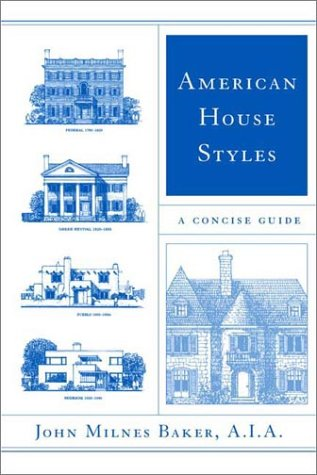American House Styles: A Concise Guide 9780393323252