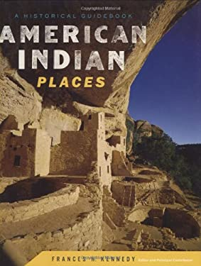 American Indian Places: A Historical Guidebook 9780395633366