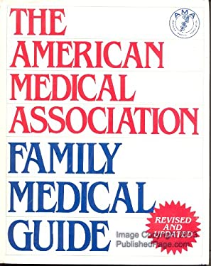 American Medical Association Family Medical Guide 9780394555829