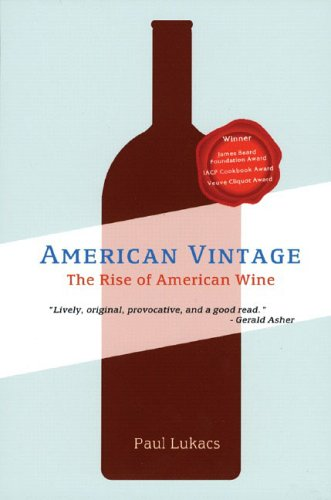 American Vintage: The Rise of American Wine 9780393325164