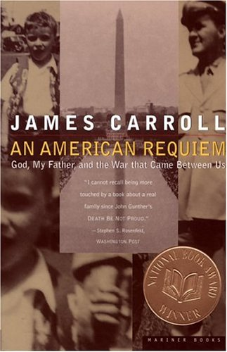 An American Requiem: God, My Father, and the War That Came Between Us 9780395859933