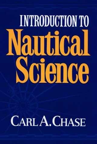 An Introduction to Nautical Science 9780393028508