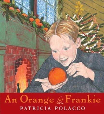 An Orange for Frankie 9780399243028