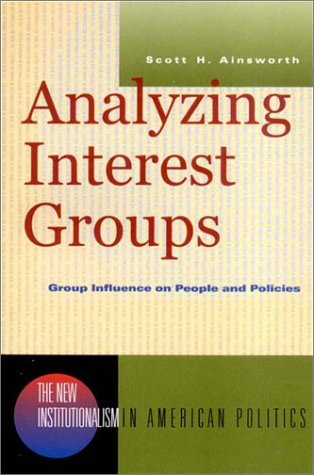 Analyzing Interest Groups 9780393977080