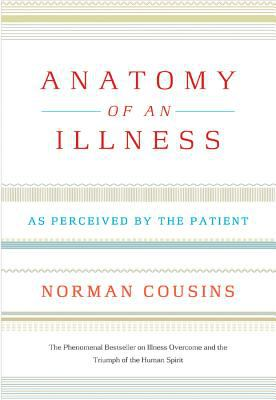 Anatomy of an Illness: As Perceived by the Patient 9780393326840