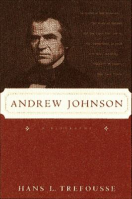 Andrew Johnson: A Biography 9780393317428