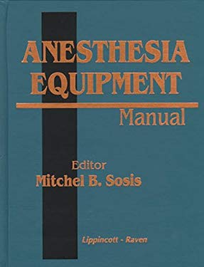 Anesthesia Equipment Manual 9780397514571
