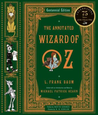 Annotated Wizard of Oz: The Wonderful Wizard of Oz 9780393049923