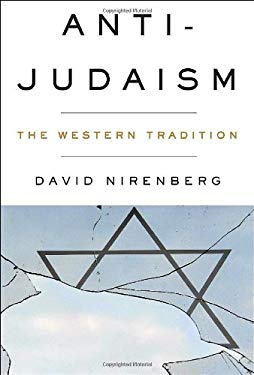 Anti-Judaism: The Western Tradition 9780393058246