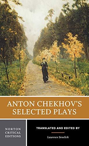 Anton Chekhov's Selected Plays 9780393924657