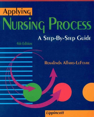 Applying Nursing Process: A Step-By-Step Guide 9780397554539